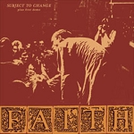 Faith, Subject to Change plus First Demo, 12