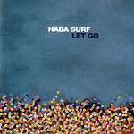Nada Surf, Let Go, 12