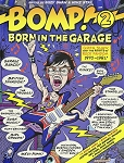 Bomp Book - Bomp 2: Born In The Garage (Edited by Suzy Shaw & Mike Stax) (Book)