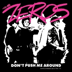 Zeros, The - Don't Push Me Around (Rare & Unreleased Classics From '77), 12