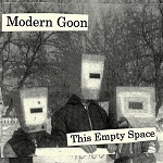 Modern Goon, This Empty Space, 7