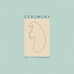 Ceremony, The L-Shaped Man, 12