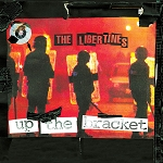 Libertines, The - Up The Bracket, 12