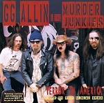 GG Allin & The Murder Junkies, Terror In America (Live 1993), 12