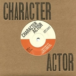 Character Actor, Self Titled, 7